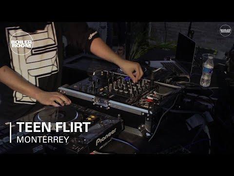 Teen Flirt Boiler Room Monterrey Live Set