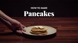 How to Make Pancakes | Delicious Recipe