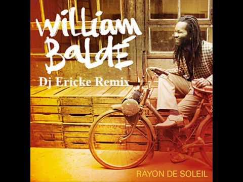 William Baldé - Un rayon de soleil (Club Edit Dj Ericke Remix 2011).wmv