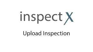 inspectX app - Upload Inspection