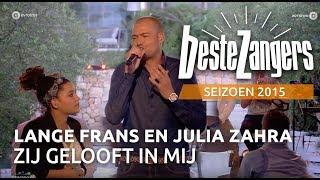 Lange Frans en Julia - Zij gelooft in mij  - De Beste Zangers van Nederland