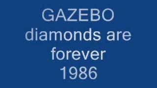 GAZEBO diamonds are forever 1986
