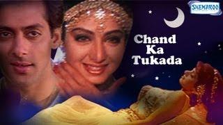 Chaand Kaa Tukdaa - 1994 - Full Movie In 15 Mins - Salman Khan - Sridevi