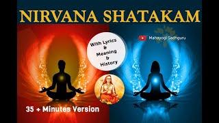 nirvana shatakam lyrics with meaning | 35 Mins Version | #Sounds of isha
