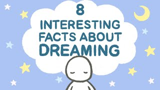 8 Psychological Facts About Dreams