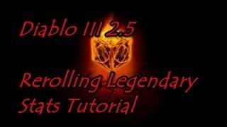 Diablo 3 2.5 Reroll Legendary Item Stats Tutorial