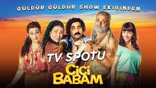 Cici Babam - TV Spotu (Sinemalarda)