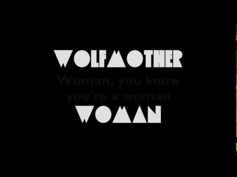 Wolfmother - Woman (Lyrics)