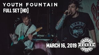 Youth Fountain - Full Set HD - Live at The Foundry Concert Club