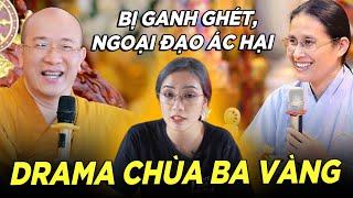 """Drama chùa Ba Vàng cực gắt: """"Bị ganh ghét, ngoại đạo ác hại"""" - Hít Hà Drama thumbnail"""