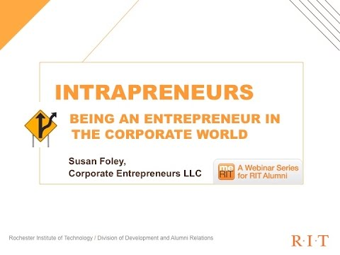 Intrapreneurs -  Entrepreneurs Inside Organizations