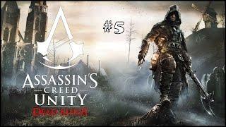 Прохождение Assassin's Creed Unity: Dead Kings | Павшие Короли. Часть 5 - Воскрешая мертвых