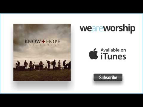 Know Hope Collective - Jealous God
