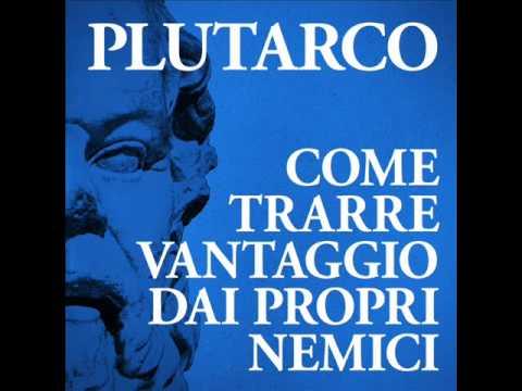 Plutarco-Come trarre vantaggio dai propri nemici