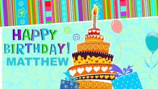 Matthew - Animated Cards - Happy Birthday