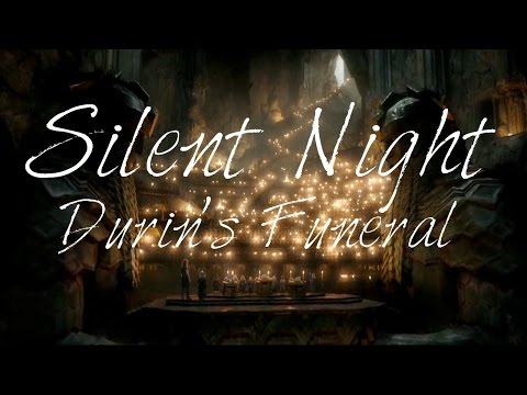 Durins Funeral  Silent Night