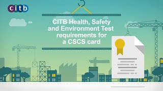 CITB Health, Safety and Environment Test requirements for a CSCS card