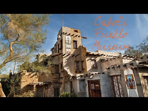 Cabot's Pueblo Museum ~ Wander List