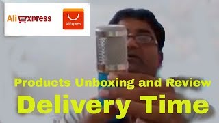 AliExpress products Unboxing, review and Delivery time