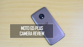 Moto G5 Plus Camera Review (with Camera Samples)