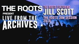 The Roots Present Live from the Archives: The Roots featuring Jill Scott