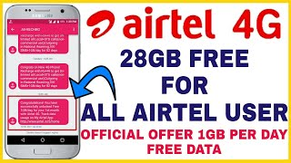 Airtel Free Internet - How to Get Free 28Gb Int...