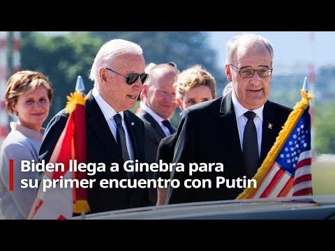 EN VIVO: Biden llega a Ginebra para su primer encuentro con Putin