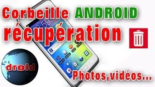 Android fichiers supprimés installez une corbeille de récupération.