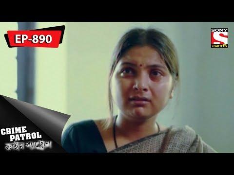 Crime Patrol - ক্রাইম প্যাট্রোল - Bengali - Ep 890 - 03rd June, 2018