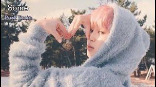 Park Jimin - [cute edit] Some『FMV』