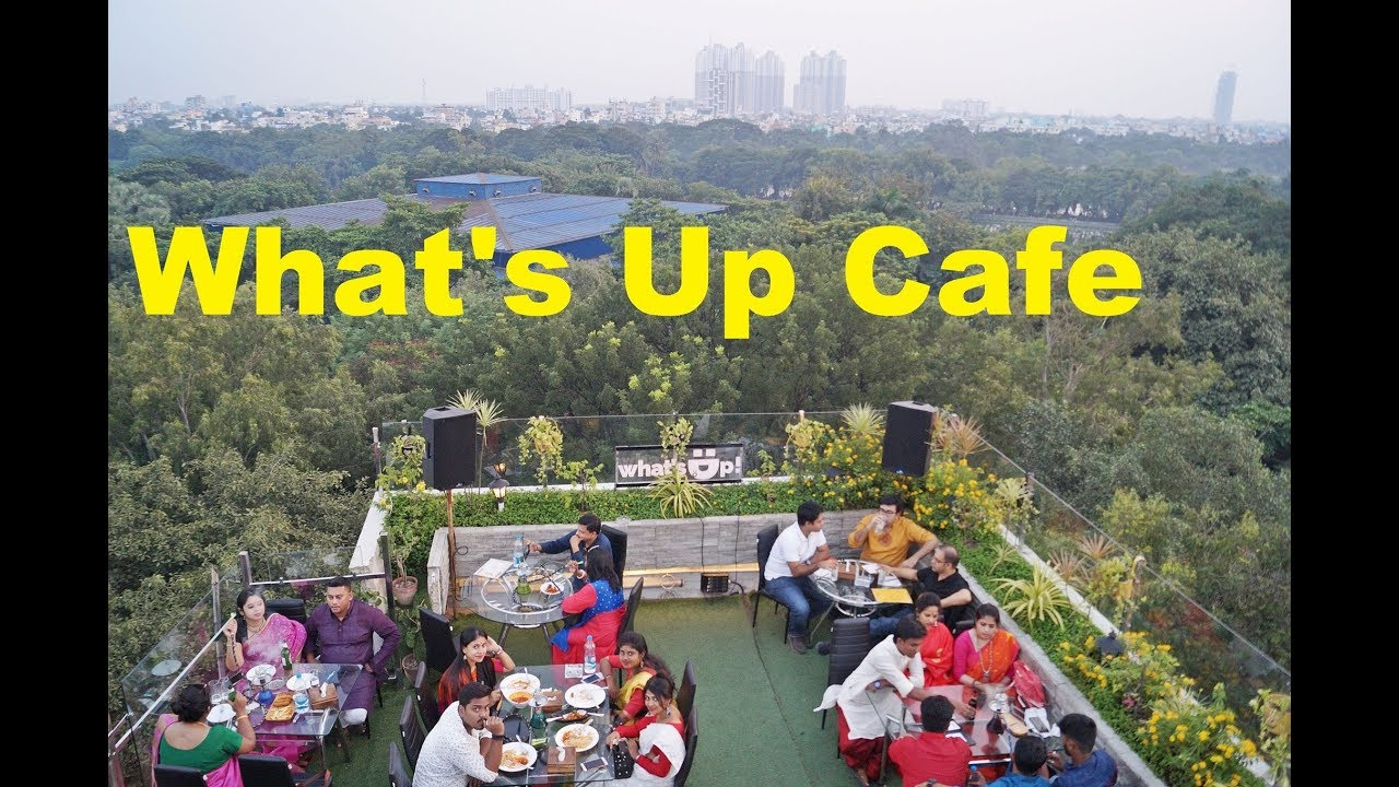 Rooftop Lounge in Kolkata || What's Up Cafe || Explore ...