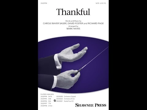 Thankful (SATB Choir) - Arranged by Mark Hayes