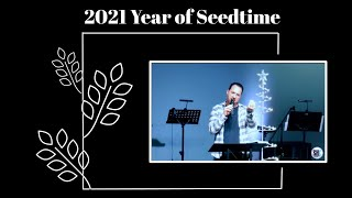 Year of Seedtime- 1.3.2021