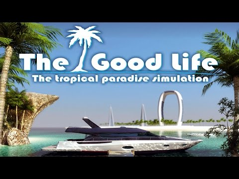 The Good Life Gameplay #1 [PC HD] [60FPS]
