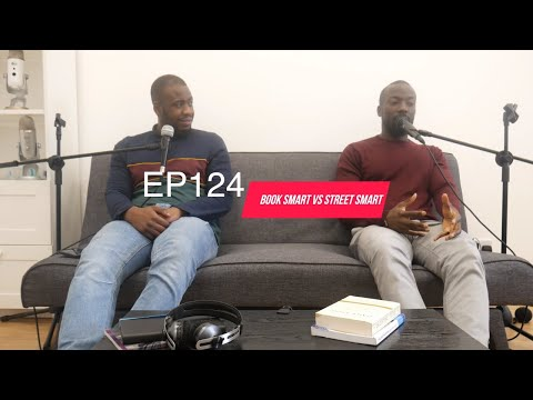 EP124 - Book Smart Vs Street Smart | Tag Me In Podcast