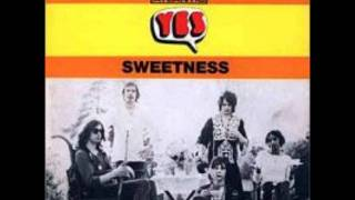 Yes - Sweetness