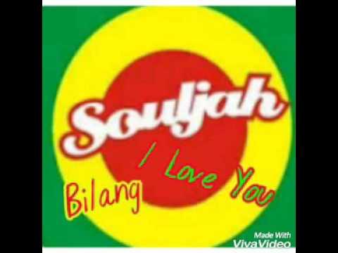 Lirik Souljah Bilang I Love You