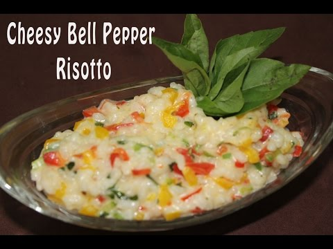 Cheesy Bell Pepper Risotto | How To Make Risotto | Vegetarian Italian Recipe | Simply Jain