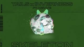 Tails & Inverness - Skeleton ft. Nevve (Aadysi Remix)