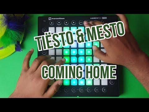 Tiësto & Mesto - Coming Home // Launchpad PRO Cover //