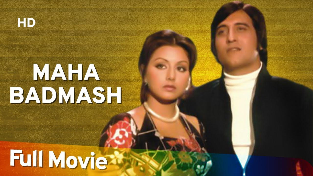 Maha Badmash (1977) (HD) Hindi Full Movie - Vinod Khanna | Neetu Singh | Bindu | Om Shivpuri