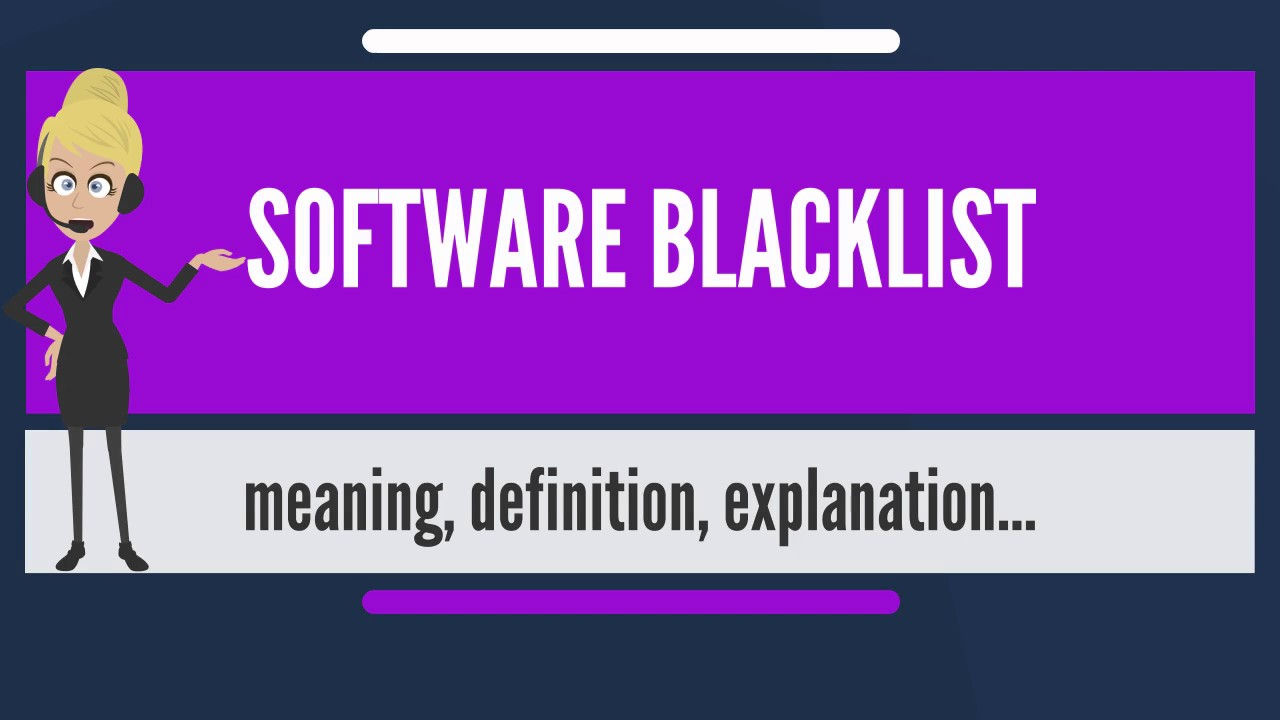 What is the meaning of blacklist