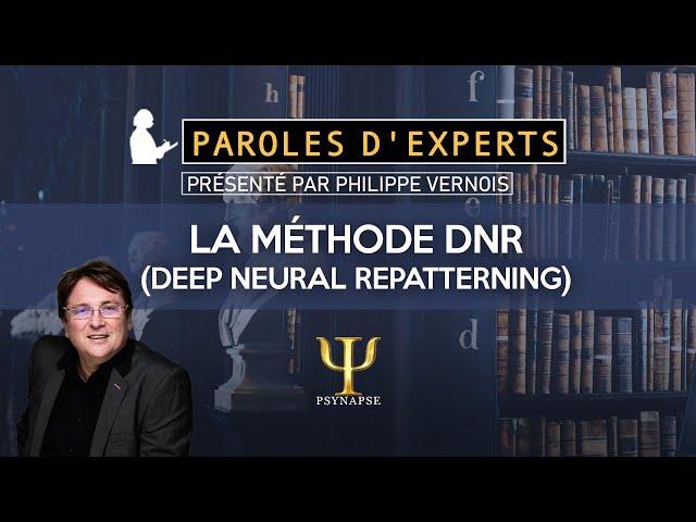 La méthode DNR (Deep Neural Repatterning) - Thérapies Brèves