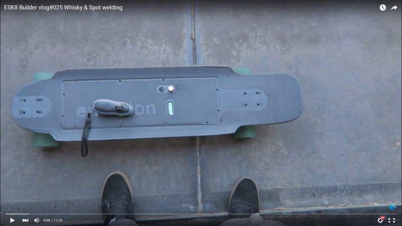 esk8 builder vlog 025 whisky spot welding youtube