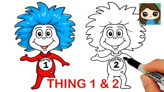 How to Draw Thing 1 and Thing 2 Easy | Dr. Seuss