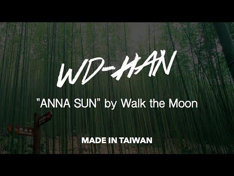 Anna Sun - Walk The Moon (WD-HAN Cover, made in Taiwan)