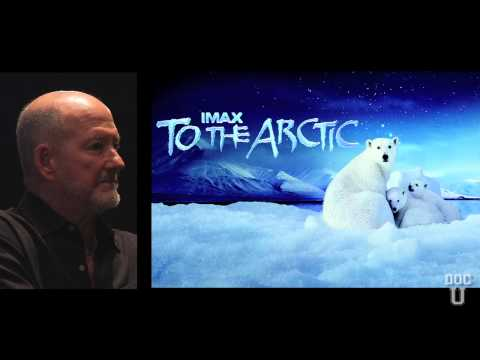 Doc U: A Conversation with Greg MacGillivray - On 'To the Arctic'