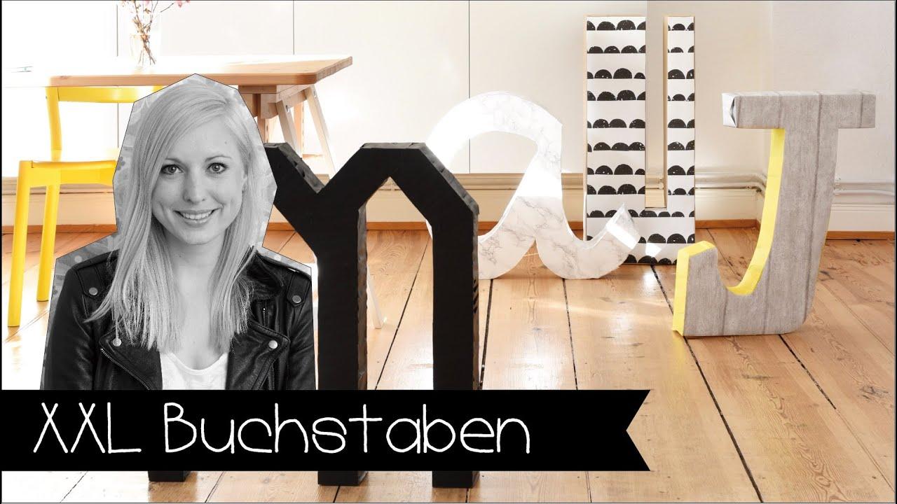 DIY | DEKORATIVE XXL-BUCHSTABEN | BIG LETTERS - YouTube