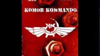 Komor Kommando - Shrapnel