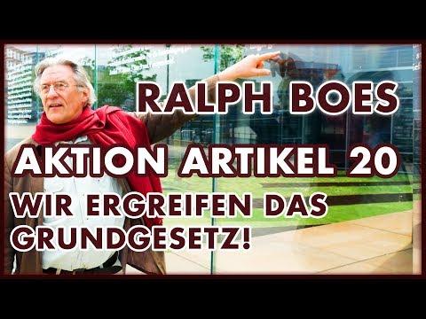 Ralph Boes: Die Ergreifung des Grundgesetzes - Aktion Artikel 20 GG